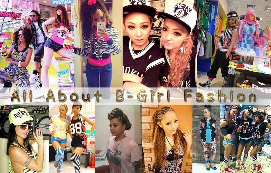 All About B-girl (B-gyaru) Fashion