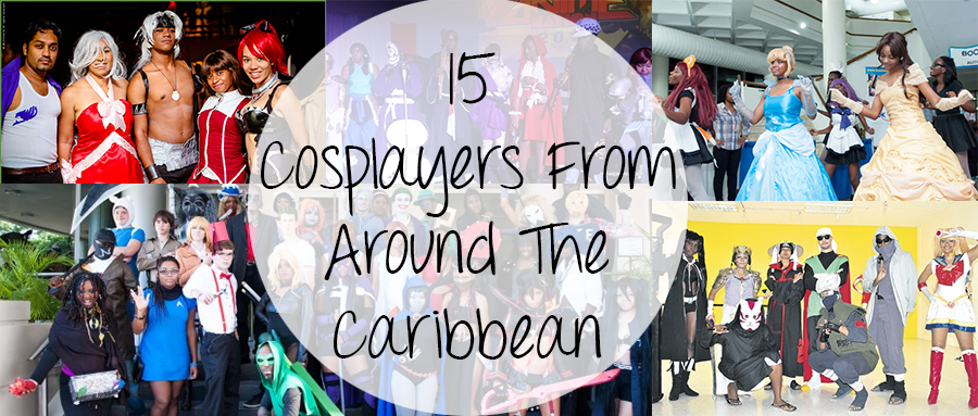 15 Cosplayers From Around The Caribbean