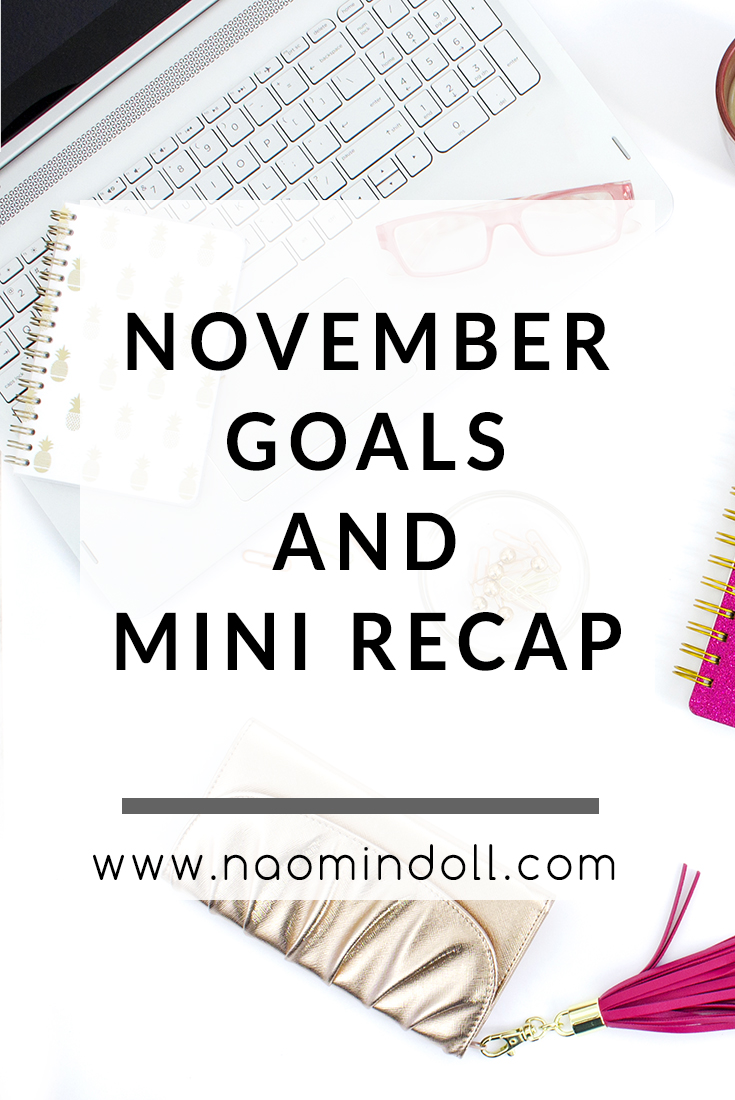 My Goals For November and Mini Recap || November Goals Blog Post
