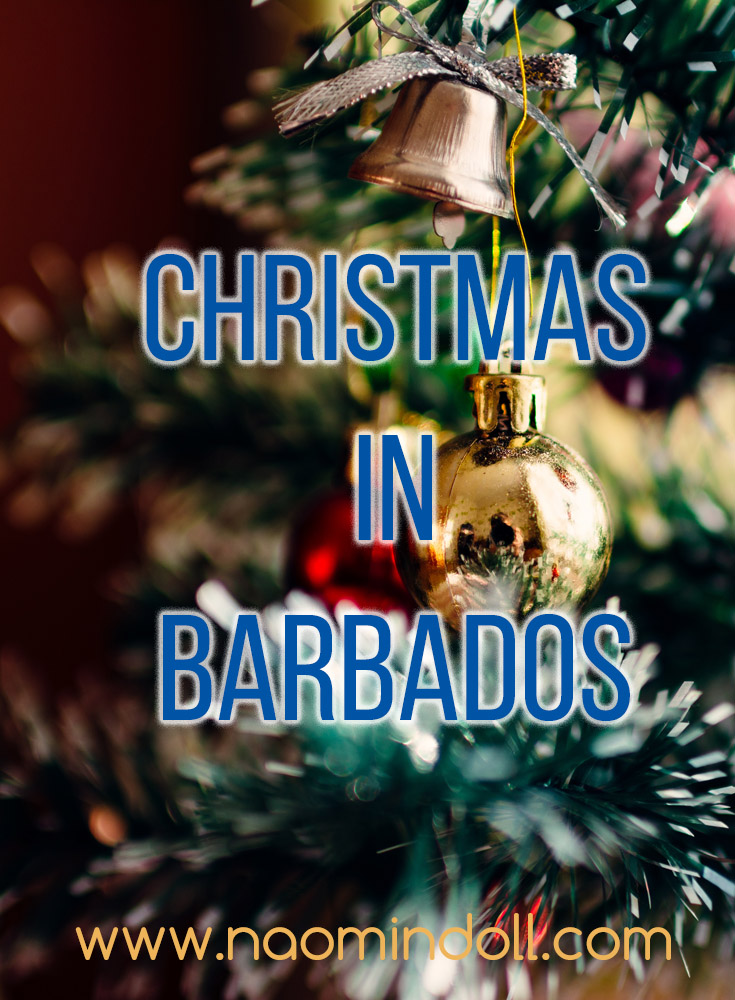 Christmas in Barbados - Find out what Christmas is like in this tropical paradise - Naomi 'n Doll