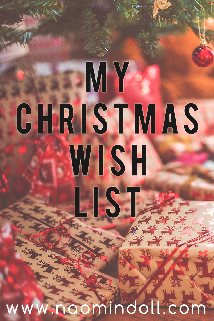 My blogmas post on my epic Christmas Wish List | Naomi ' N Doll