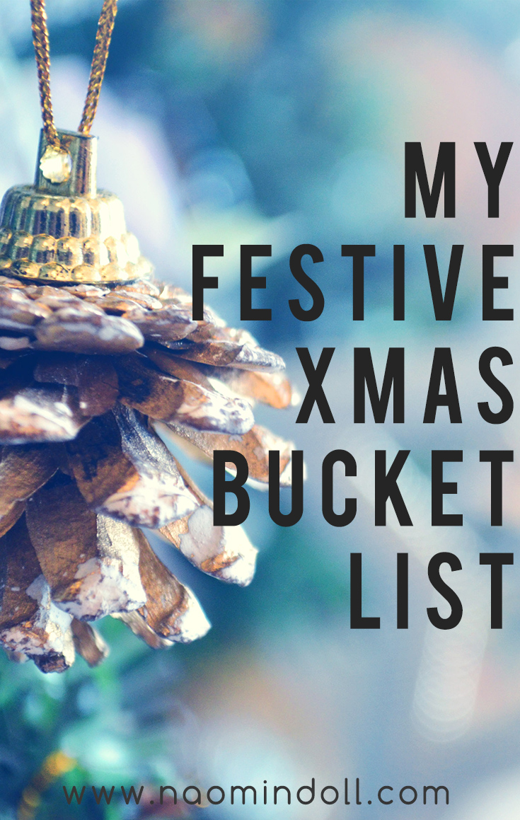 Featured image featuring a pine cone christmas decoration hanging from tree. Find out more about my Christmas bucket list here | Naomi 'n Doll