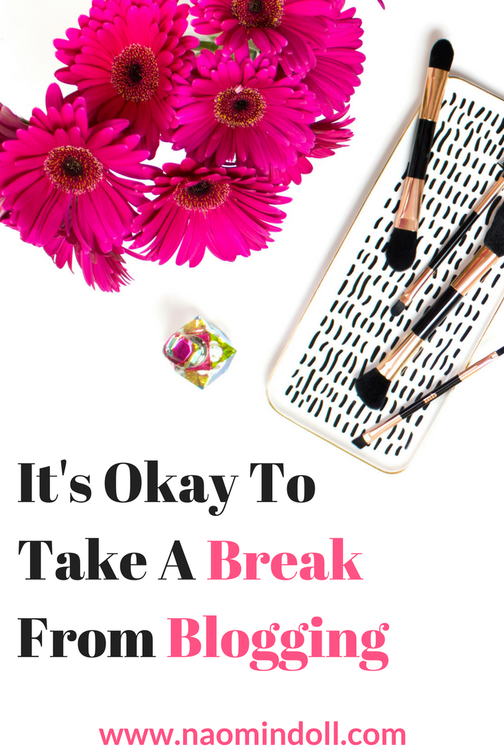It's Okay to Take a Break From Blogging